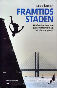 Om Sverige i morgon blir som Malmö idag hur blir Sverige då