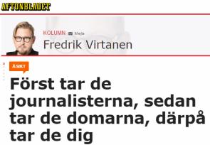 Journalistiken har Fredrik Virtanen själv varit med om att fördärva, så skyll inte på någon annan.