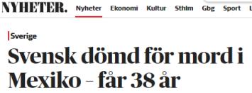 Dagens_Nyheter_svensk_dömd_i_Mexiko_